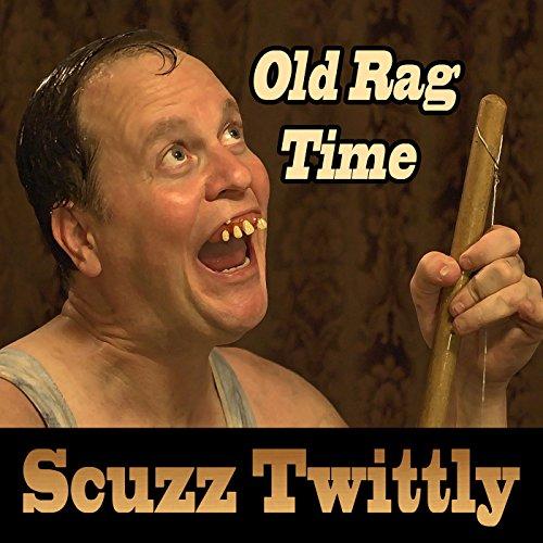 Old Rag Time [Explicit]