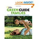 Green Guide Families: The Complete Reference for Eco-Friendly Parents