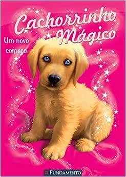 Cachorrinho Mágico - Um Novo Começo