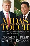 Midas Touch: Why Some Entrepreneurs Get Rich and
