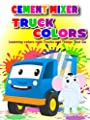 Cement Mixer Truck Colors - Learning colors with Trucks and Things That Go