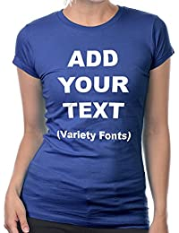 Custom T Shirts Women Add Your Text Message Ultra Soft Fitted Cotton T Shirt