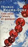 Cent seize Chinois et quelques par Heams-Ogus