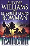 img - for Twilight by Billy Dee Williams (2002-07-05) book / textbook / text book