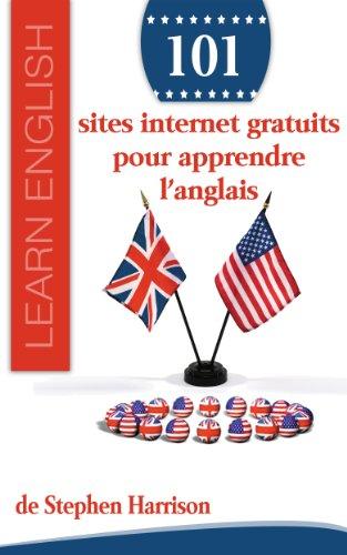 Download 101 sites internet gratuits pour apprendre l'anglais (French Edition) Pdf