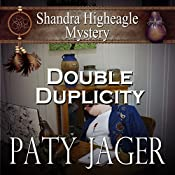 Double Duplicity: A Shandra Higheagle Mystery | Paty Jager