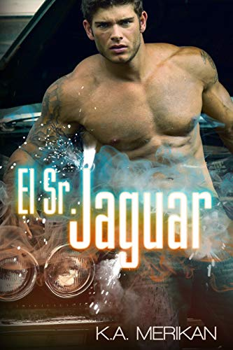 El Sr. Jaguar (Romance gay) (Spanish Edition) by [Merikan, K.A.]