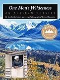 img - for One Man's Wilderness: An Alaskan Odyssey By Sam Keith, Richard Proenneke(A)/Norman Dietz(N) [Audiobook, MP3 CD] book / textbook / text book