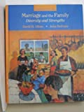 Marriage and the Family : Diversity and Strengths, Olson, David H. and DeFrain, John D., 0767412095
