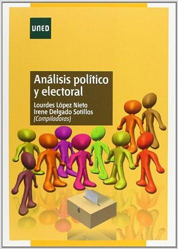 Análisis político y electoral (GRADO): Amazon.es: Delgado Sotillos ...