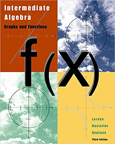 Intermediate Algebra: Graphs and Functions, Third Edition