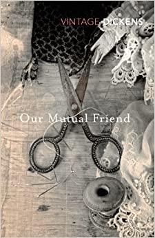 Book Our Mutual Friend (Vintage Dickens)