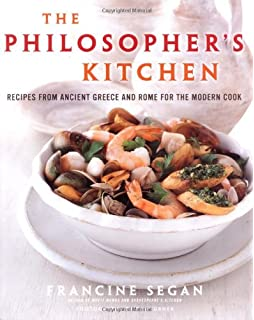Shakespeares kitchen renaissance recipes for the contemporary cook the philosophers kitchen recipes from ancient greece and rome for the modern cook forumfinder Choice Image