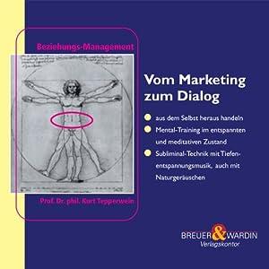 Vom Marketing zum Dialog Hörbuch