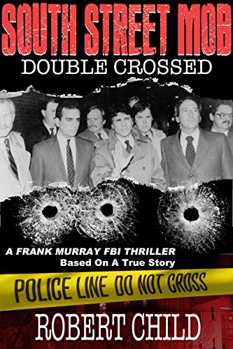 - South Street Mob - Book Three: Double Crossed