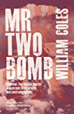 Mr Two Bomb