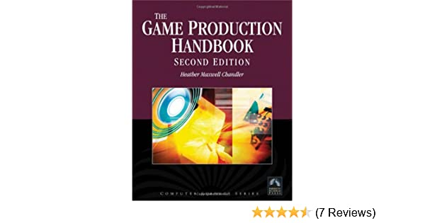 The game production handbook 9781934015407 computer science books the game production handbook 9781934015407 computer science books amazon fandeluxe Image collections