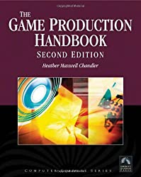 Game Production Handbook: 0 (Computer Science)
