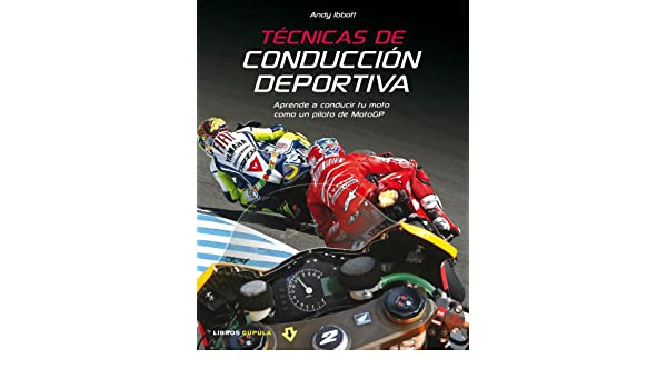 Técnicas de conducción deportiva: Andy Ibbott: 9788448067908: Amazon.com: Books