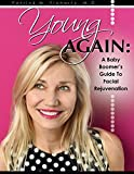 img - for Young Again: A Baby Boomer's Guide to Modern Facial Rejuvenation book / textbook / text book