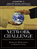 The Network Challenge (Chapter 13): Supply Webs: Managing, Organizing, And Capitalizing On Global Networks Of Suppliers