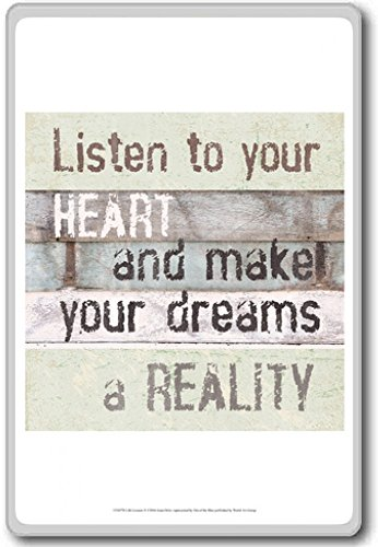 Listen To Your Heart And Make Your Dreams A Reality  Motivational Quotes Fridge Magnet