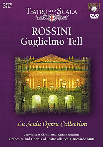 La Scala Opera Collection – Rossini: William Tell – Various Artists [2007] [DVD]