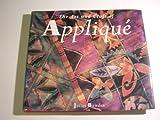 The Art and Craft of Applique, Juliet Bawden, 0802114555