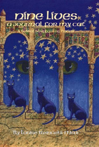 Nine Lives: A Journal for My Cat by Louise Reinoehl Max (1999-03-03) pdf