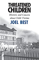 Threatened Children: Rhetoric and Concern about Child-Victims