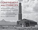 img - for Confinement and Ethnicity: An Overview of World War II Japanese American Relocation Sites (The Scott and Laurie Oki Series in Asian American Studies) book / textbook / text book