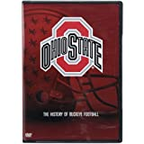 Ohio State - The History of Buckeye Football