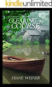 Clearing the Course: A Sugarbury Falls Mystery (Sugarbury Falls Mysteries Book 3)