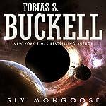 Sly Mongoose | Tobias Buckell