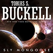 Sly Mongoose | Tobias Buckell
