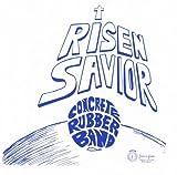 Risen Savior by Concrete Rubber Band (2011-03-08)