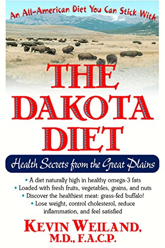 The Dakota Diet  Health Secrets From The Great Plains