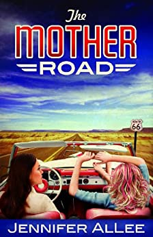 The Mother Road by [AlLee, Jennifer]