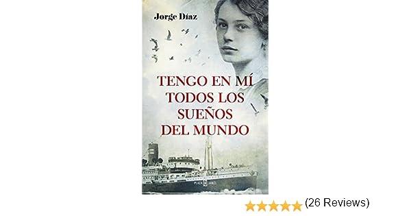 Tengo en mí todos los sueños del mundo (Éxitos): Amazon.es: Díaz, Jorge: Libros