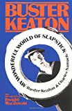 My Wonderful World of Slapstick, Buster Keaton, 0306801787