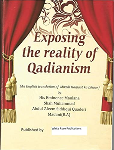 Exposing the reality of Qadianism: an English translation of Mirzai Haqiqat ka Izhaar
