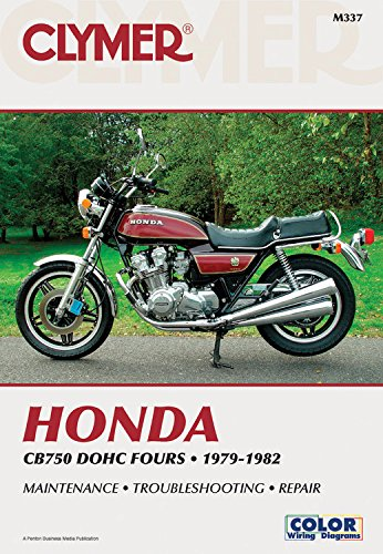 (Honda CB750 DOHC Fours, 1979-1982: Service, Repair, Mantainence (Clymer Motorcycle))
