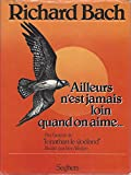 img - for Ailleurs n'est jamais loin quand on aime book / textbook / text book