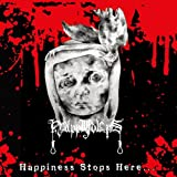 Happiness Stops Here...