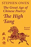 The Great Age of Chinese Poetry: The High Tang, Stephen Owen, 1922169064