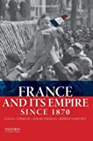 img - for France and Its Empire Since 1870 by Alice L. Conklin (2014-07-15) book / textbook / text book