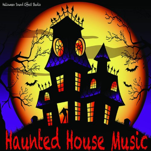 Haunted House Music: Halloween Sound Effects -