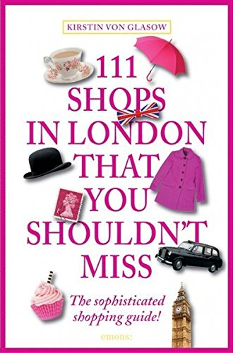 Download 111 Shops in London That You Shouldn't Miss pdf