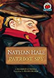 img - for Nathan Hale: Patriot Spy (On My Own Biography) book / textbook / text book