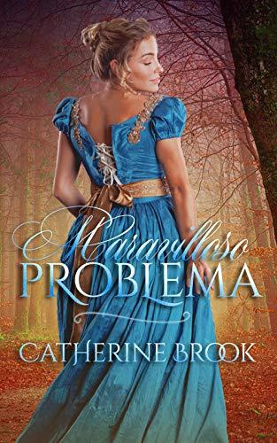 Maravilloso problema (Familia Allen nº 1) por Catherine Brook
